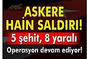 Hakkari'de çatışma: 5 şehit, 8 yaralı
