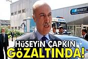 İstanbul eski emniyet müdürü Hüseyin Çapkın gözaltına alındı