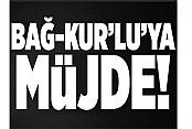 Bağ-Kur'luya müjde!