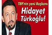 TBF'de Hidayet Türkoğlu dönemi!