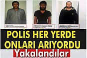 Eylem hazırlığındaki 3 DAEŞ'li terörist yakalandı