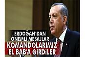 Cumhurbaşkanı Erdoğan: 'ÖSO ve komandolarımız El Bab'a girdiler'