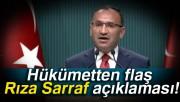 Bakanlar Kurulu sonrası Bekir Bozdağ'dan Rıza Sarraf açıklaması