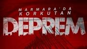 Marmara'da Deprem Kaç şiddetinde| Marmara Depremin merkez üssü neresi?