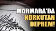 Marmara'da korkutan deprem