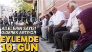 Annelerin HDP önündeki oturma eylemi 10'uncu gününde