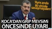 Sağlık Bakanı Koca: 'Gribin sebebi influenza virüsü, korona virüsle aynı şekilde bulaşır'