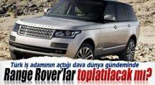 Range Rover'lar Toplatılacak Mı ?