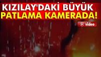 Ankara'da büyük patlama kamerada