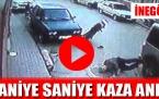 Kaza anı saniye saniye güvenlik kamerasında!