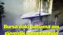 Bursa'daki patlama anı