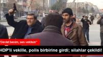 HDP'li vekile Emniyet Müdürü'nden tokat gibi cevap!
